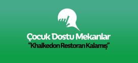 Khalkedon Restoran Kalamış