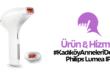 Kadıköy Anneleri Deniyor: Philips Lumea IPL Hafta 5