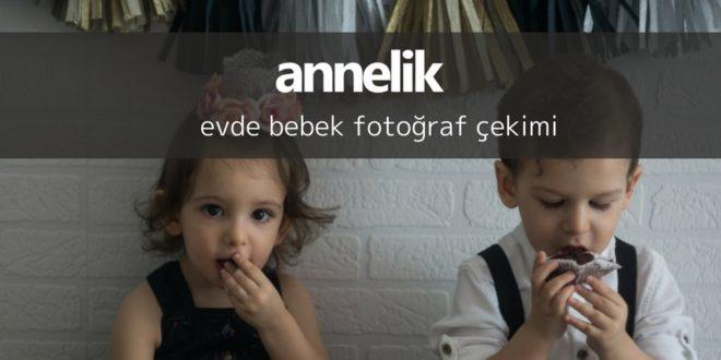 Evde Bebek Fotoğraf Çekimi Nasıl Yapılır?