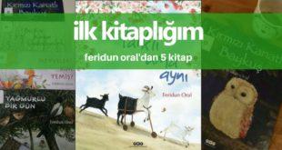 Feridun Oral'dan 5 Kitap
